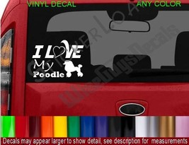 I Love my POODLE DOG Decal Sticker heart DOGS Puppy pets rescue cute decals pet - $9.99