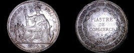 1894-A French Indo-China 1 Piastre World Silver Coin - Vietnam - $349.99