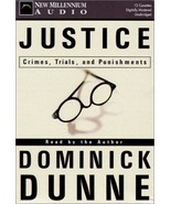 Justice: Crimes, Trials, and Punishments Dunne, Dominick - $19.18