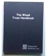 The Wood Truss Handbook - Gang-Nail System - $7.50