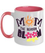 Mom - The Reason I Bloom - 11 oz Pink Two-Tone Coffee Mug  - £13.07 GBP