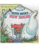 Muffin Mouse's New House (Look-Look) [Feb 01, 1991] Difiori, Lawrence - $43.15