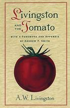 Livingston and the Tomato [Paperback] LIVINGSTON, A.W. and SMITH, ANDREW F. - $4.95