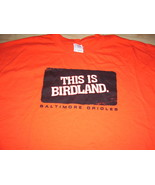 """BALTIMORE ORIOLES """" THIS IS BIRDLAND """" COOL T-SHIRT SZ- EXTRA-LARGE NICE... - $15.98"""
