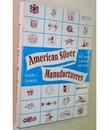American Silver Manufacturers Their Marks Trademarks History Rainwater b... - $26.00