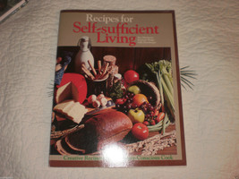 Recipes for Self Sufficient Living Kay Martineau (Paperback) 1984 - $34.95
