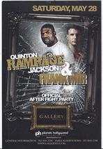"QUINTON ""RAMPAGE"" JACKSON, FRANK MIR  @ GALLERY Nightclub Las  Vegas Pro... - $5.95"