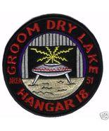 AREA 51 GROOM LAKE UFO STUDY HANGAR 18 Patch - $25.00