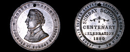 1880 Robert Raikes Sunday School Centenary Celebration Medal - Holed - $29.99