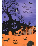 "Greeting Card Halloween ""On Halloween and every day ..."" - $1.50"