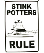 Stink Potters Rule Sailboat Boat Sailing Water Rules Aluminum Sign - $17.95