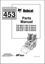 Bobcat 453 Skid Steer Loader Parts Manual CD - $12.00