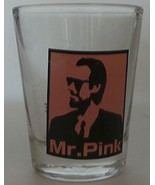 Shot Glass: Reservoir Dogs Mr. Pink - $6.99