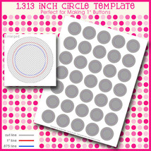 Instand Download - 1.313 Inch Template for Button Machine Digital Sheet ... - $2.50