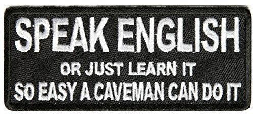 Speak English or Just Learn It Patch - 4x1.75 inch