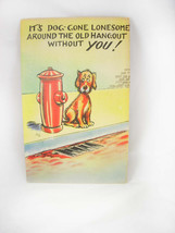 LINEN Vintage DOG Postcard Missing You Humor Colourpicture #46 Cartoon D... - $45.00
