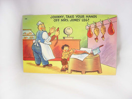 Risque Humor linen Postcard Vintage Color Comic Johnny Jokes Butcher Meat Market - $45.00