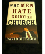 Why Men Hate Going to Church by David Murrow (2... - $3.99