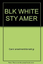 Black & White Stories of American Life by Carol Anselment/Donald Gibson - $3.91