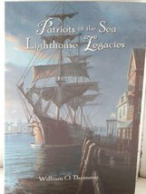 Patriots of the Sea: Lighthouse Legacies [Paperback] by Thomson, William O. - $7.87