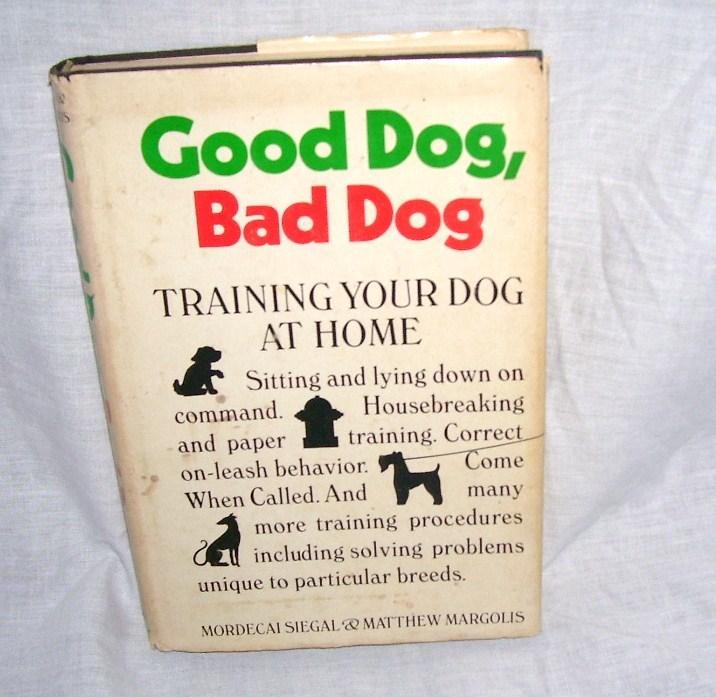 Good dog bad dog book 1974