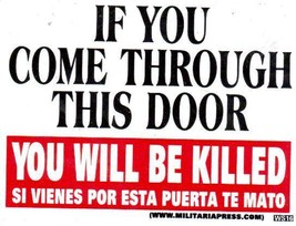 If You Come Through This Door You Will Be Killed MS is a 3X4 Vinyl Guns Sticker - $4.50