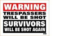 Warning Trespassers Shot Survivors Shot Again MS Vintage 3X4 Vinyl Guns Sticker - $4.50