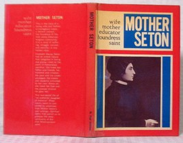Mother Seton:  Wife, Mother, Educator, Foundress, Saint [Hardcover] by D... - $2.92