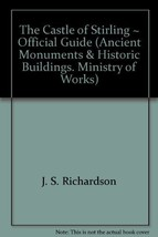 The castle of Stirling (Great Britain. Ministry of Public Building and W... - $4.90