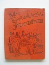 Mr. Tootwhistle's Invention by Wells, Peter - $14.80