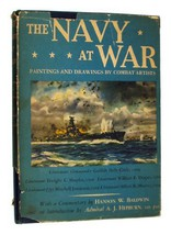The Navy at War: Paintings and Drawings by Combat Artists by Hanson W. B... - $4.90