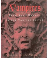 Vampires: From Vlad Drakul to the Vampire Lestat by Szigethy, Anna - $4.90