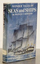 Wonder tales of seas and ships by Carpenter, Frances - $3.91