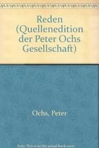 Reden (Quellenedition der Peter Ochs Gesellschaft) [Import] [Paperback] ... - $12.82
