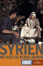Syrien. Mit Ausflug in den Libanon. by Weiss, Walter M. - $12.82