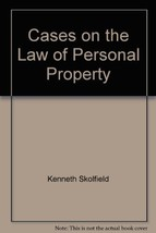 Cases on the Law of Personal Property [Hardcover] by Kenneth Skolfield - $8.86