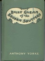 Billy Glenn of the Broken Shutters [Hardcover] by Anthony Yorke - $8.86