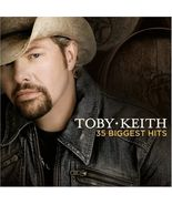 Toby Keith  (35 Biggest Hits)  - $8.98