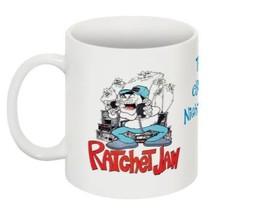 "The "" Ratchet Jaw "" A CBers Nightmare! CB Radio Novelty Coffee Mug - Hil... - $11.99"