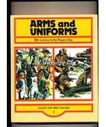 18th Century to the Present Day (Arms and Uniforms) - $34.75