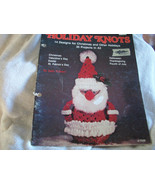 Holiday Macrame Knots: Christmas and Other Holidays to Macrame - $6.00