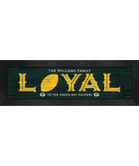 """Personalized Green Bay Packers """"Loyal""""- 8x24 Textured Look Framed Print - $39.95"""