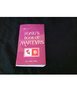 Foxe's Book Of Martyrs by John Foxe - $2.99