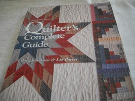 Quilter's Complete Guide  - $30.00