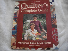 Quilter's Complete Guide Book - $30.00