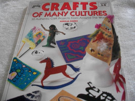 Crafts Of Many Cultures - $8.00