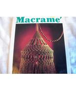Medley of Macrame - $6.00
