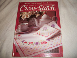 Better Homes and Gardens The Pleasures of Cross-Stitch - $7.00