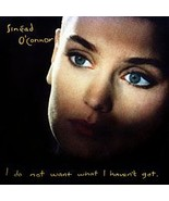 Sinead O'Connor - I Do Not Want What I Haven't Got  CD - $5.99