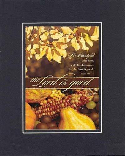 The Lord Is Good 8 x 10 Inches Biblical/Religious Verses set in Double Beveled M - $11.14